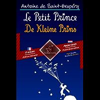 Le Petit Prince - De Kleine Prins: Bilingue avec le texte parallèle - Tweetalig met parallelle tekst: Français - Néerlandais / Frans - Nederlands (Dual Language Easy Reader Book 52)