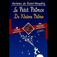 Le Petit Prince - De Kleine Prins: Bilingue avec le texte en regard - Tweetalig met parallelle tekst: Français - Néerlandais / Frans - Nederlands (Dual Language Easy Reader Book 52)