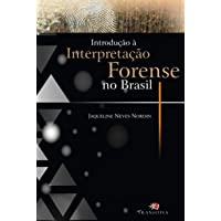 Introdução à Interpretação Forense no Brasil