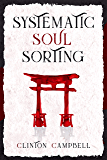 Systematic Soul Sorting
