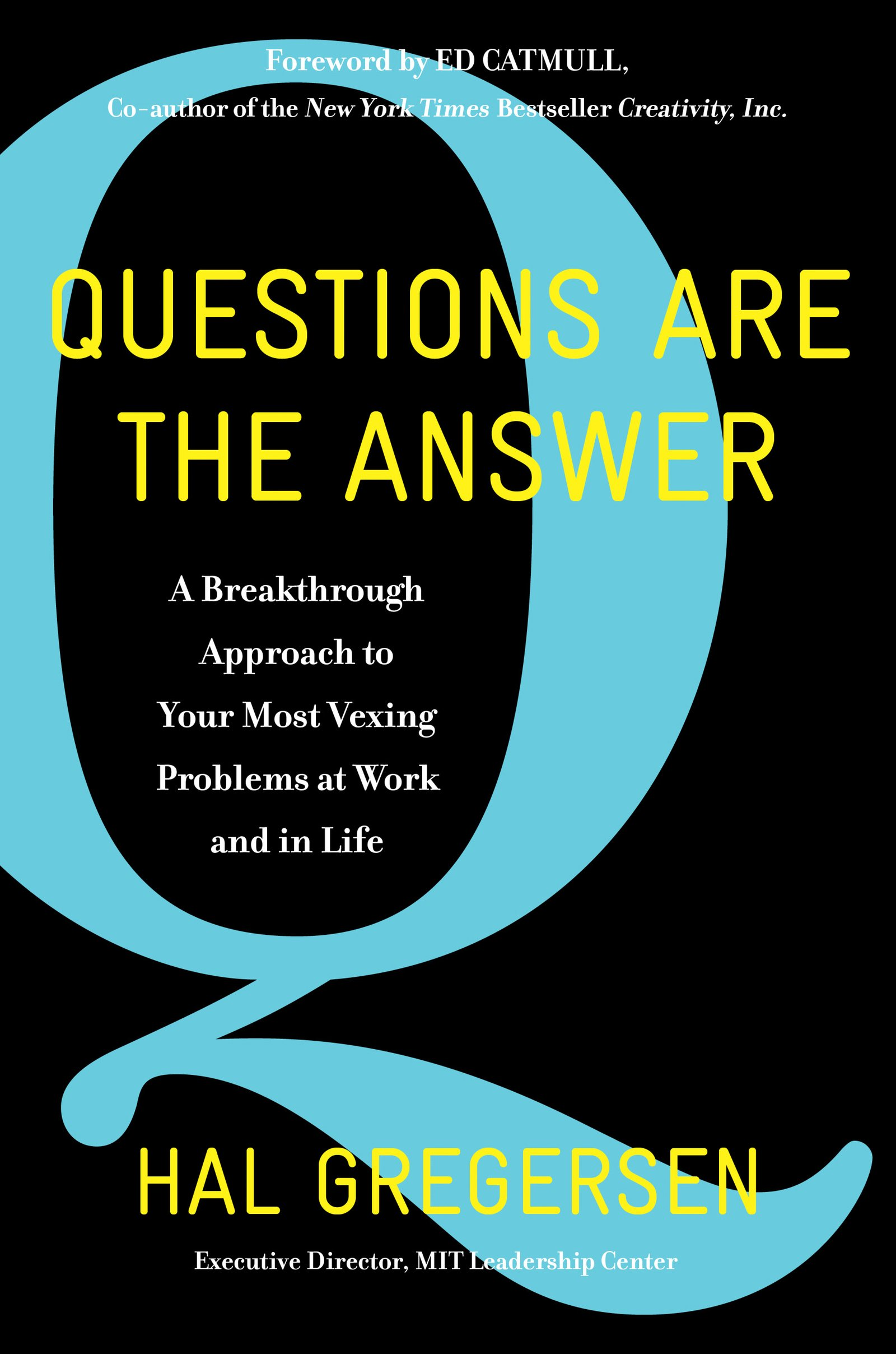 Amazon questions are the answer a breakthrough approach to amazon questions are the answer a breakthrough approach to your most vexing problems at work and in life 9780062844767 hal gregersen books fandeluxe Images