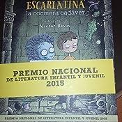 Escarlatina, la cocinera cadáver LITERATURA INFANTIL 6-11