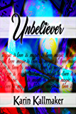 Unbeliever: Love is Magic is Love