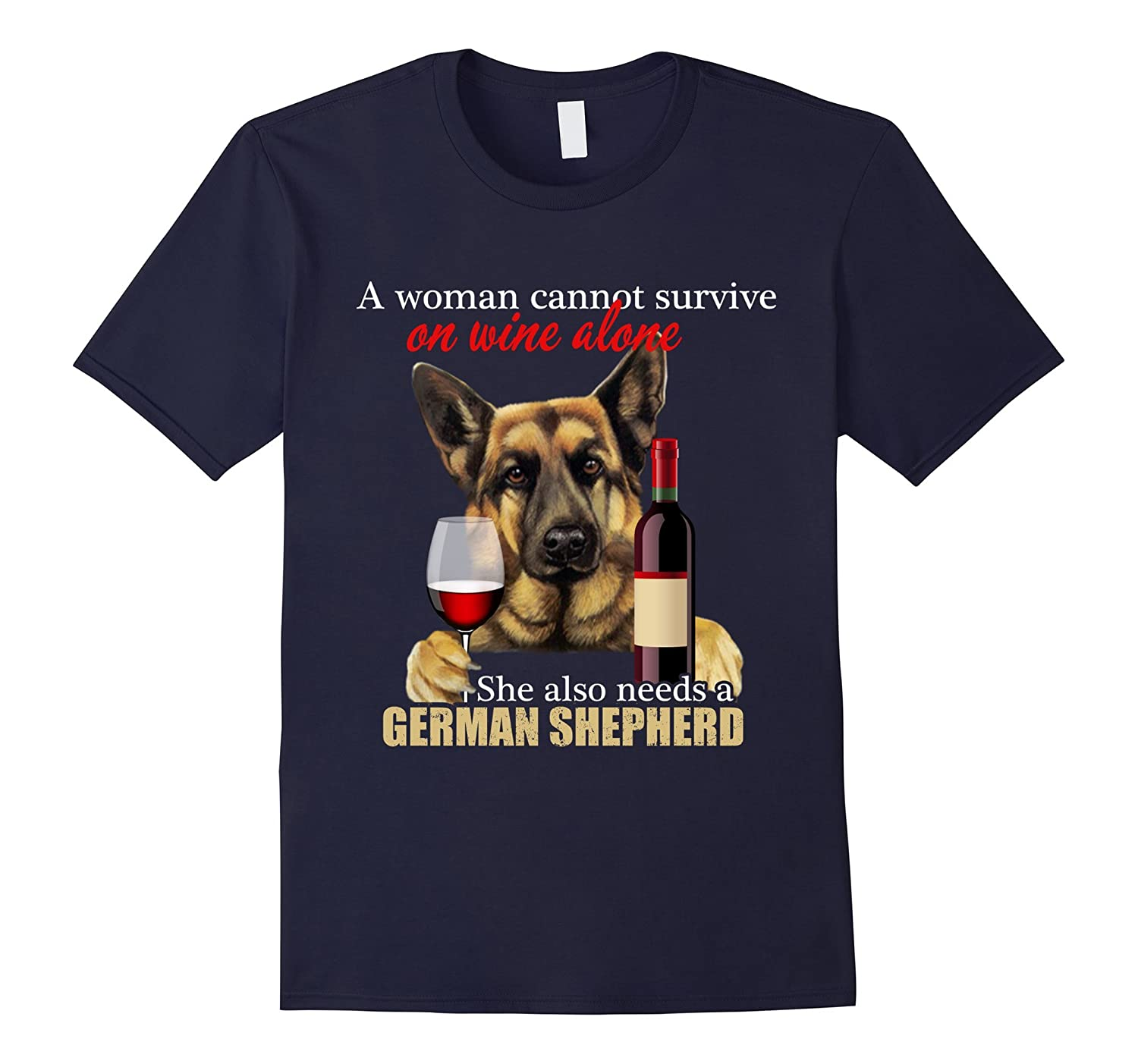 A Woman Cannot Survive On Wine and German Shepherd Shirts-Art