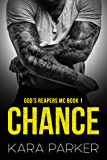 Chance (God's Reapers MC Book 1)