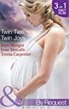 Twin Ties, Twin Joys: The Boss's Double Trouble Twins / Twins for a Christmas Bride / Baby Twins: Parents Needed (Mills & Boon By Request)