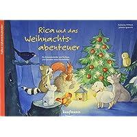 Rica und das Weihnachtsabenteuer: Ein Folien-Adventskalender zum Vorlesen und Gestalten eines Fensterbildes