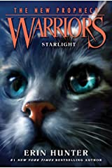 Warriors: The New Prophecy #4: Starlight Kindle Edition