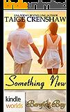 Barefoot Bay: Something New (Kindle Worlds Novella)