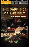 The Dark Side of the Felt (Dark Side Book 1)