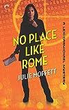 No Place Like Rome (A Lexi Carmichael Mystery)