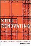 Still Renovating: A History of Canadian Social Housing Policy