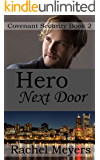 Hero Next Door (Covenant Security Book 2)