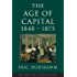 Age Of Capital: 1848-1875 (History of Civilization)