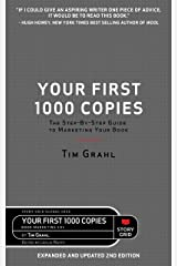 Your First 1000 Copies: The Step-by-Step Guide to Marketing Your Book (2nd Edition) Kindle Edition