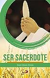 Ser Sacerdote (Avulso)