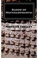 Blood of Huitzilopochtli (Aztec) (Volume 2) Paperback