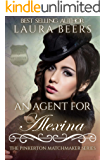 An Agent for Alexina (The Pinkerton Matchmaking Series Book 42)