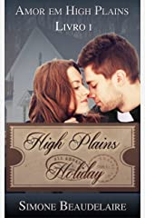 High Plains Holiday - Amor em High Plains: Livro 1 (Portuguese Edition) Kindle Edition
