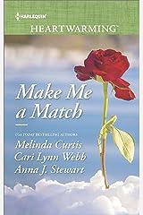 Make Me a Match: An Anthology