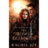 The Blood Diamond (The Hunters Saga Book 1)