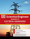 Wiley's ISRO Scientist / Engineer (Scientist - C) Electrical Engineering: Solved Papers and Practice Tests