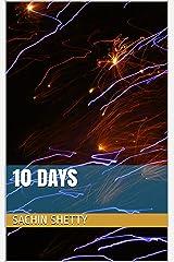 10 days Kindle Edition