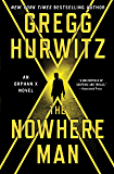 The Nowhere Man: An Orphan X Novel (Evan Smoak)