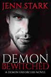 Demon Bewitched: Demon Enforcers, Book 3