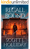 Recall Bound (The Stonefly Book 3)