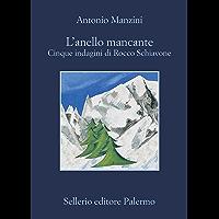 L'anello mancante (Il vicequestore Rocco Schiavone Vol. 10)