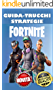 FORTNITE GUIDA TRUCCHI E STRATEGIE: Guide to becoming a Pro in Fortnite Battle Royale (ITA Edition)