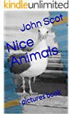 Nice Animals: pictures book (English Edition)