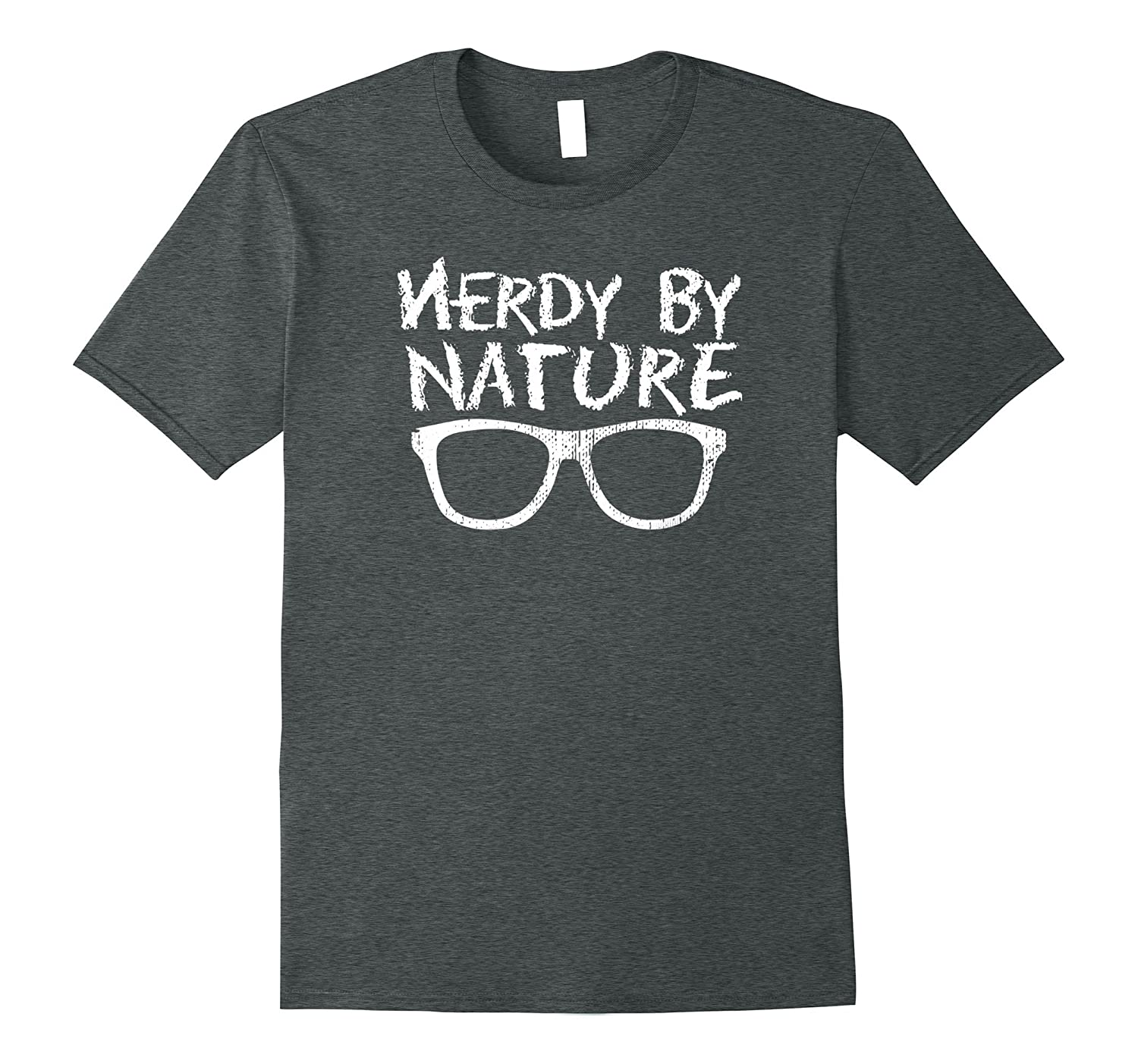 d0d189fb Cool Nerd Nerdy By Nature T-Shirt – Geek Glasses Tee-RT – Rateeshirt
