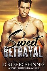 Sweet Betrayal Kindle Edition