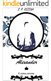 Alexander: E Outros Amores