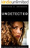 Undetected: An Ophelia Potter Time Travel Story