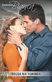 Tregua matrimonial (Bianca) (Spanish Edition)