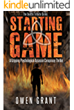 Starting Game: A Gripping Psychological Assassin Conspiracy Thriller (The Seattle Trifecta Series Book 1)