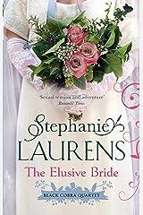 The Elusive Bride: Number 2 in series (Black Cobra Quartet) Kindle Edition