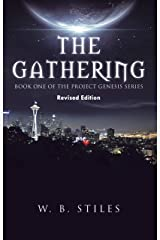 The Gathering: Book One of the Project Genesis Series Kindle Edition
