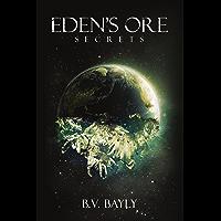 Eden's Ore - Secrets
