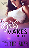 Baby Makes Three (McKenzie Cousins Book 1)