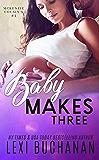 Baby Makes Three (McKenzie Cousins Book 1)