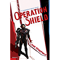 Operation Shield: (Cassandra Kresnov Book 5) (English Edition)