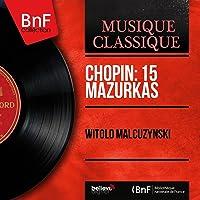 Chopin: 15 Mazurkas (Stereo Version)