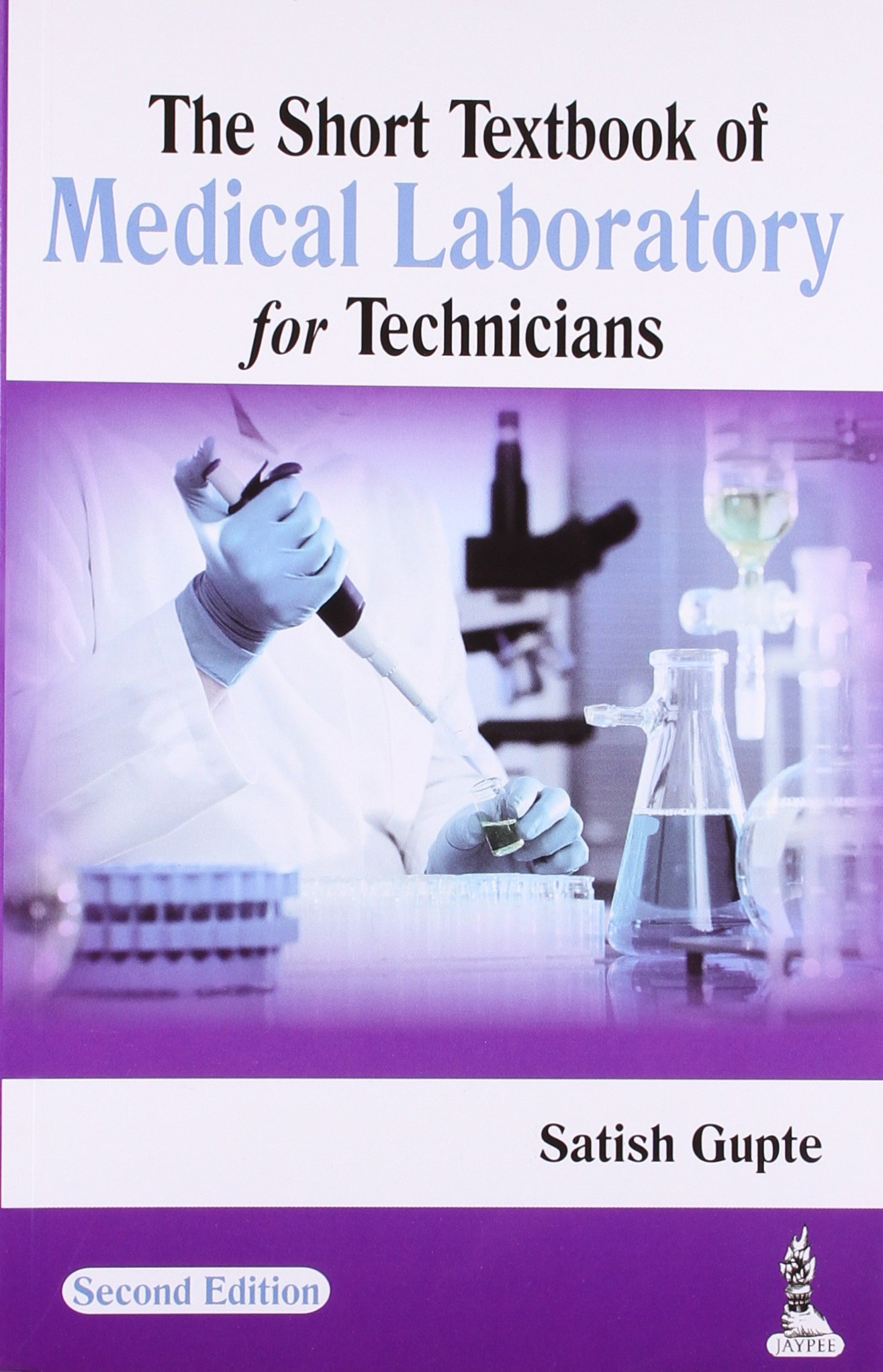 Download The Short Textbook of Medical Laboratory for Technicians pdf epub