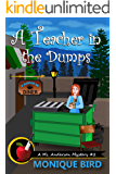 A Teacher in the Dumps (A Ms. Anderson Mystery Book 2)