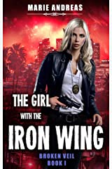The Girl with the Iron Wing (Broken Veil Book 1) Kindle Edition