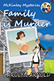 Family is Murder (McKinley Mysteries series Book 5)